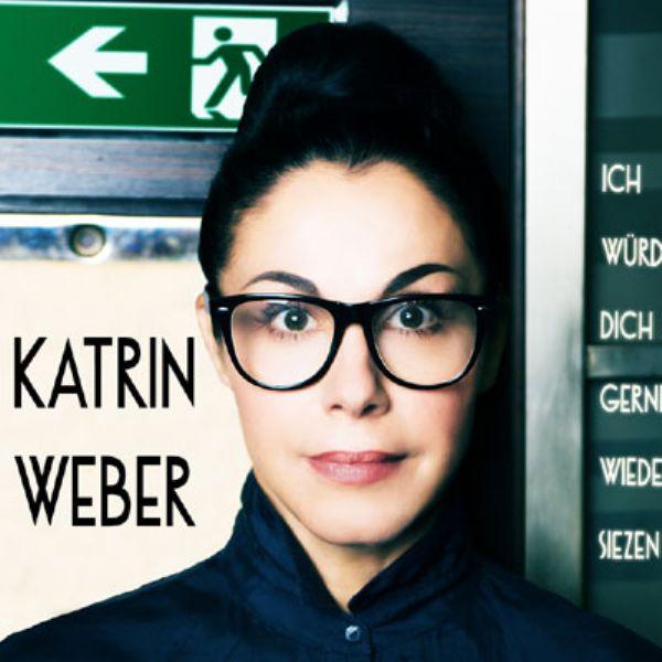 Katrin Weber NICHT ZU FASSEN