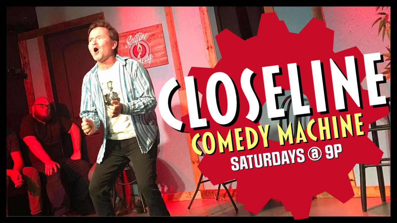Closeline Comedy Machine