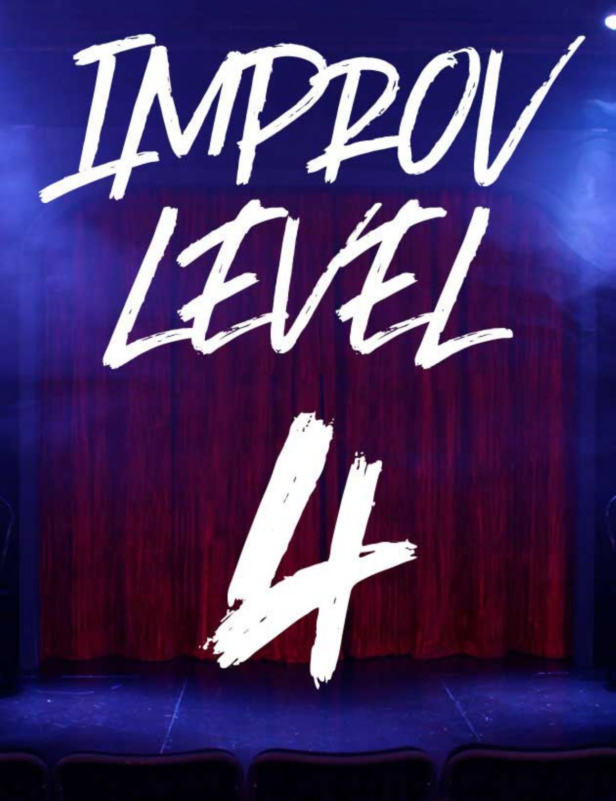 CLASS: Improv Level 4 w/ Tim, Mondays (2020-3)