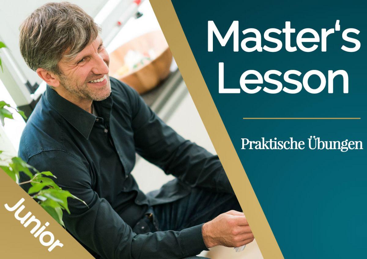 Workshop | Master's Lesson Junior - Praktische Übungen | 1 Tag | Eric Standop | Livestream