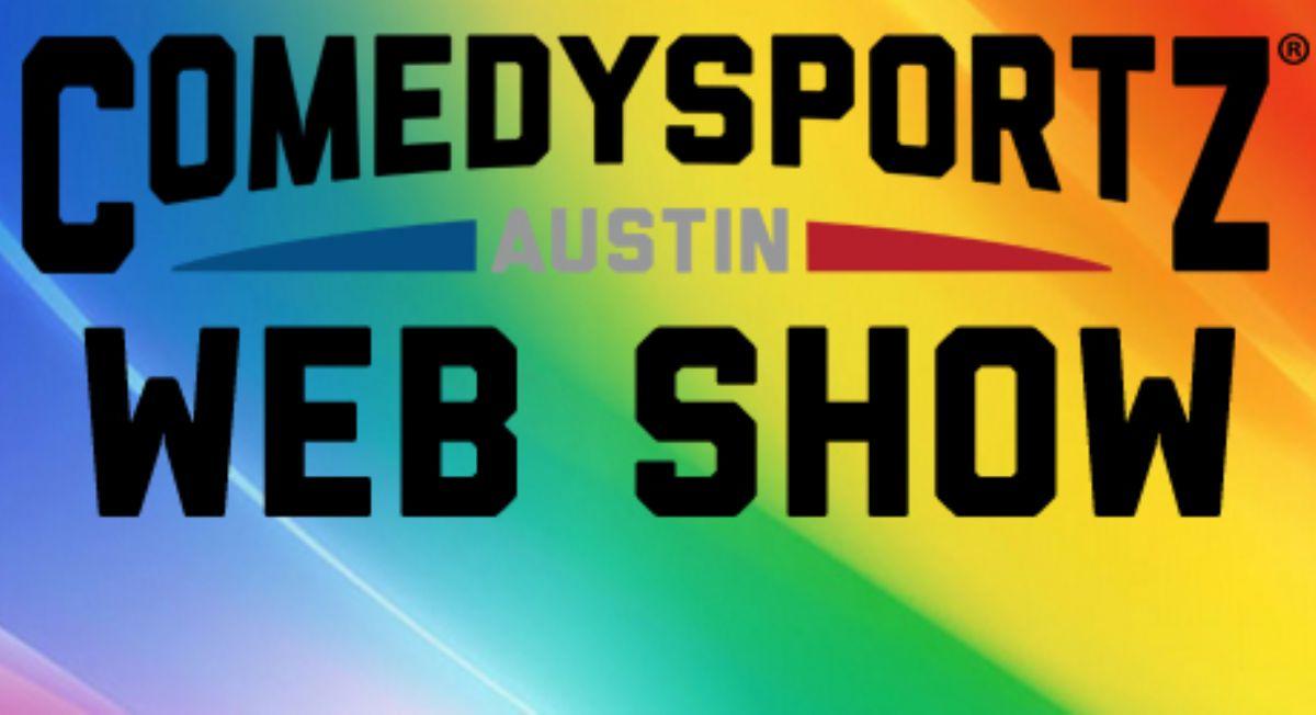 Friday Apr 10 ComedySportz Web Show