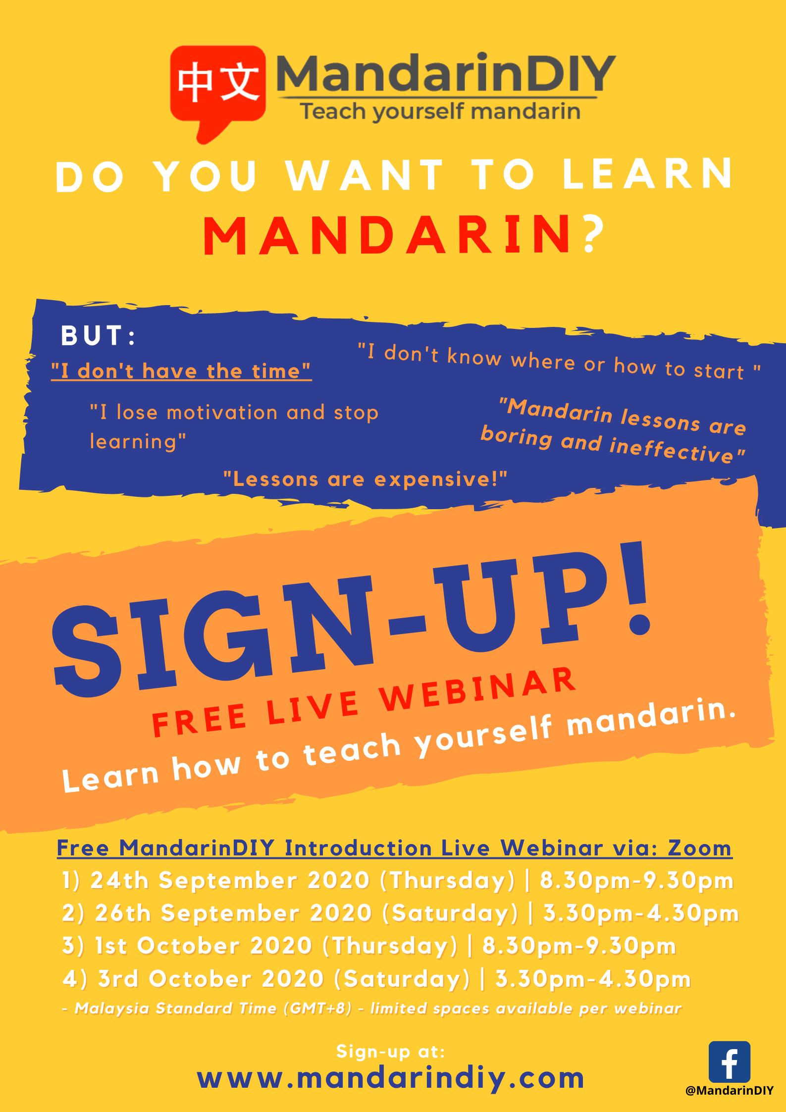 MandarinDIY Introduction Webinar via: Zoom <br>(Please select one webinar)