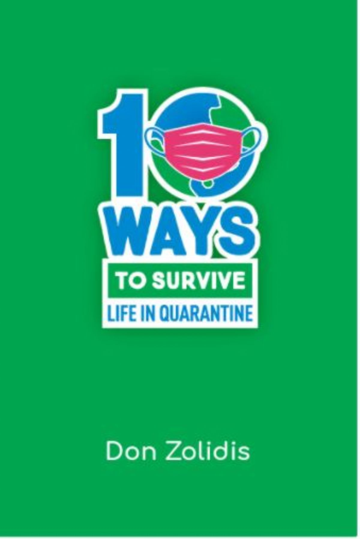 JBM Talented Theatre: 10 Ways to Survive Life in a Quarantine: A Stay-At-Home Play