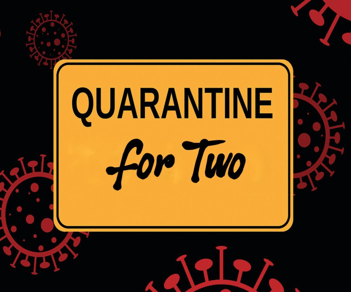 Quarantine For Two by Hy Conrad *POSTPONED UNTIL FURTHER NOTICE*