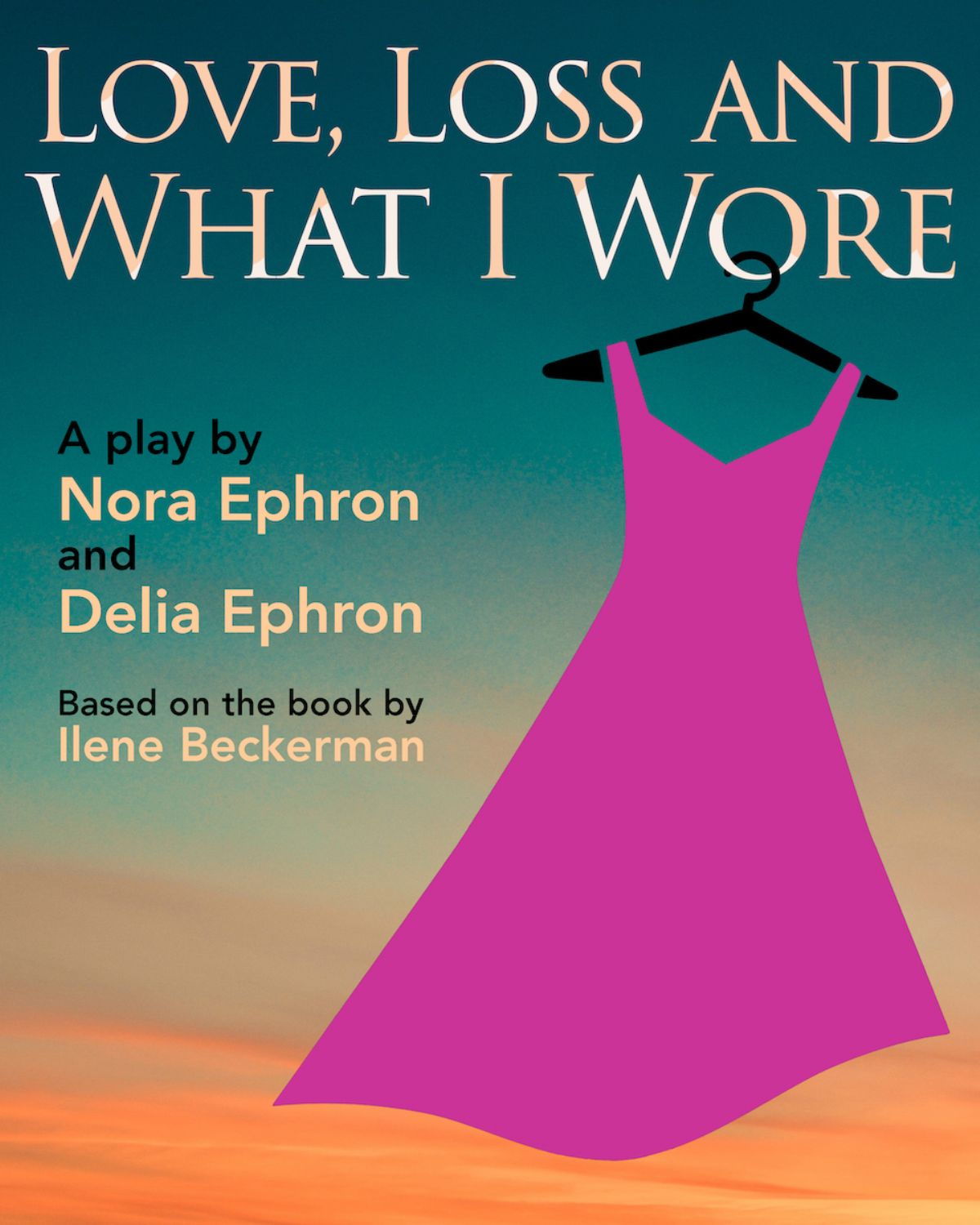 Love, Loss, and What I Wore by Nora and Delia Ephron: A Virtual Streaming Event