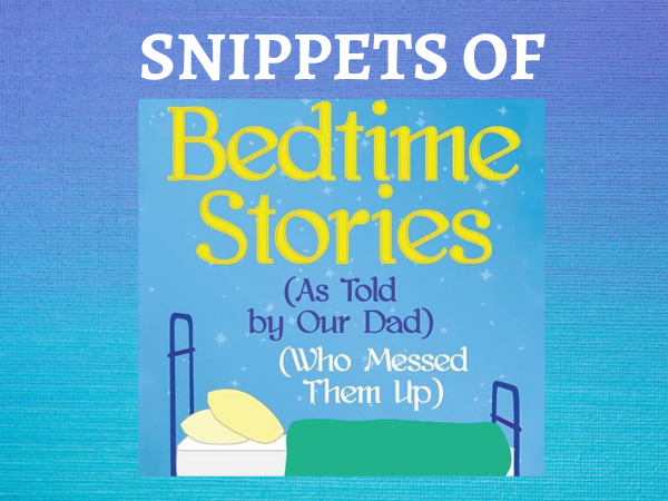 Snippets of Bedtime Stories | 7002