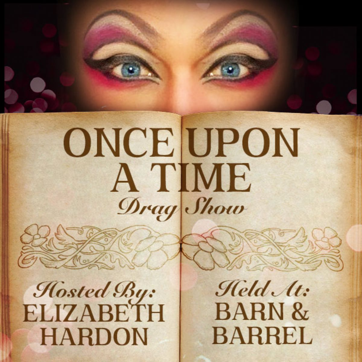 Once Upon A Time Drag Show