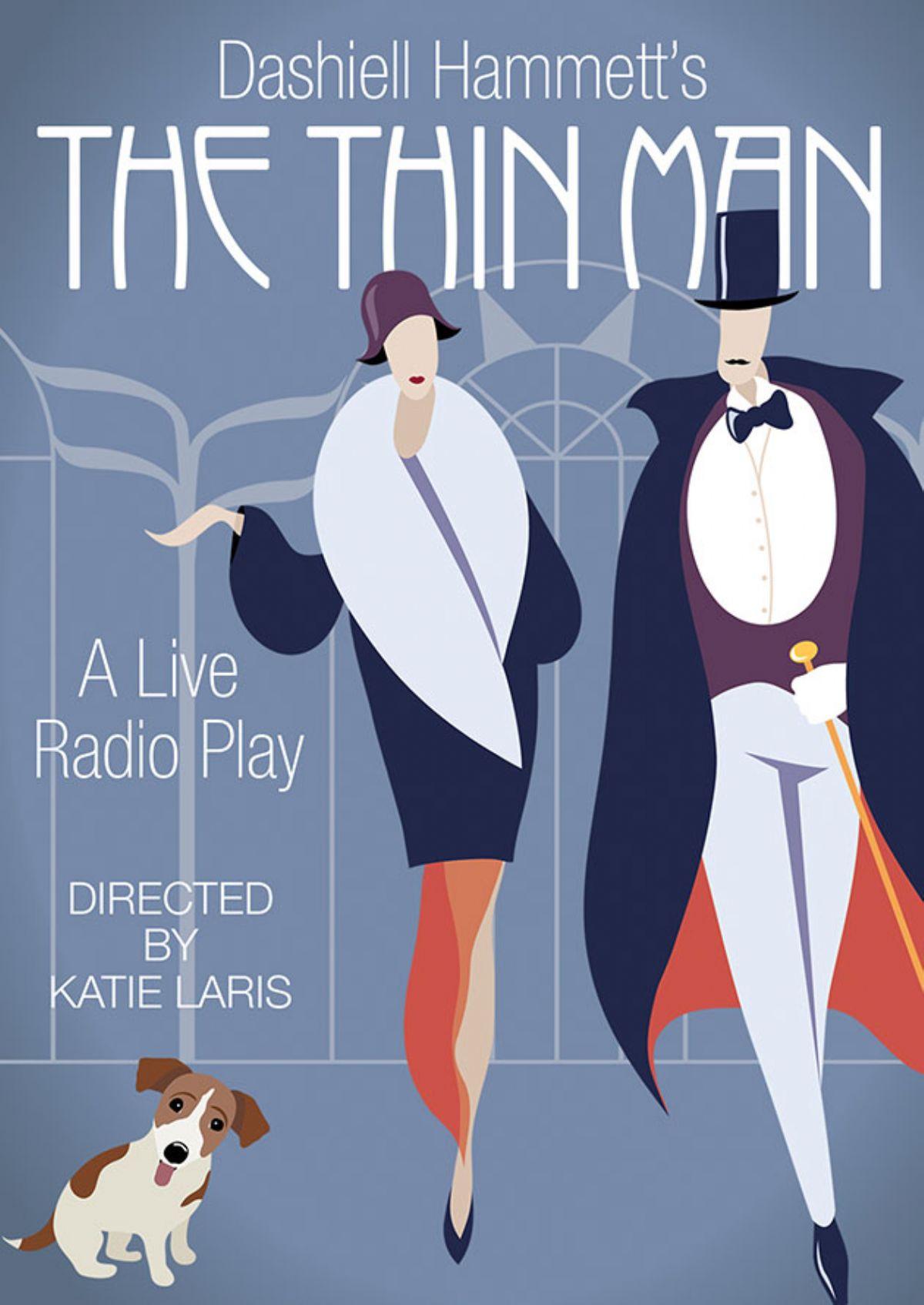 The Thin Man, A Live Radio Play