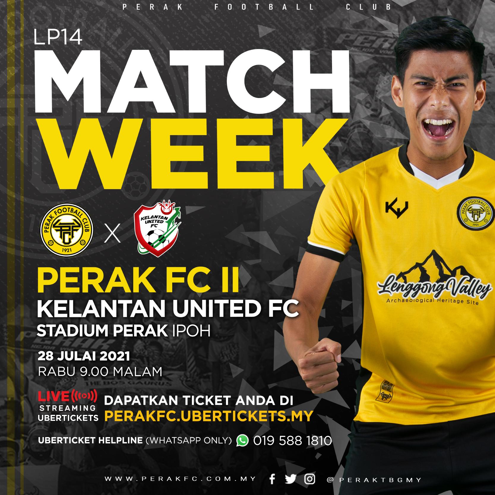 PERAK FC 2 vs. KELANTAN UNITED FC
