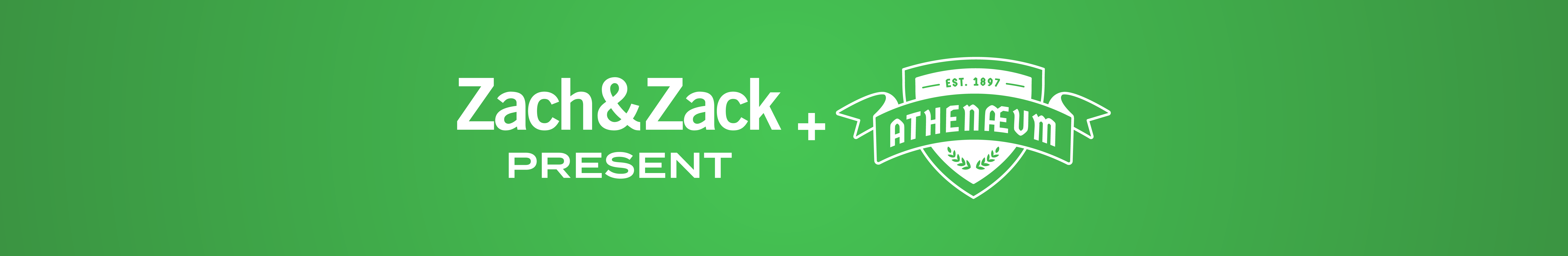 Zach and Zack